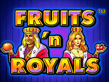 Fruits And Royals - Играть онлайн в Вулкан Вегасе